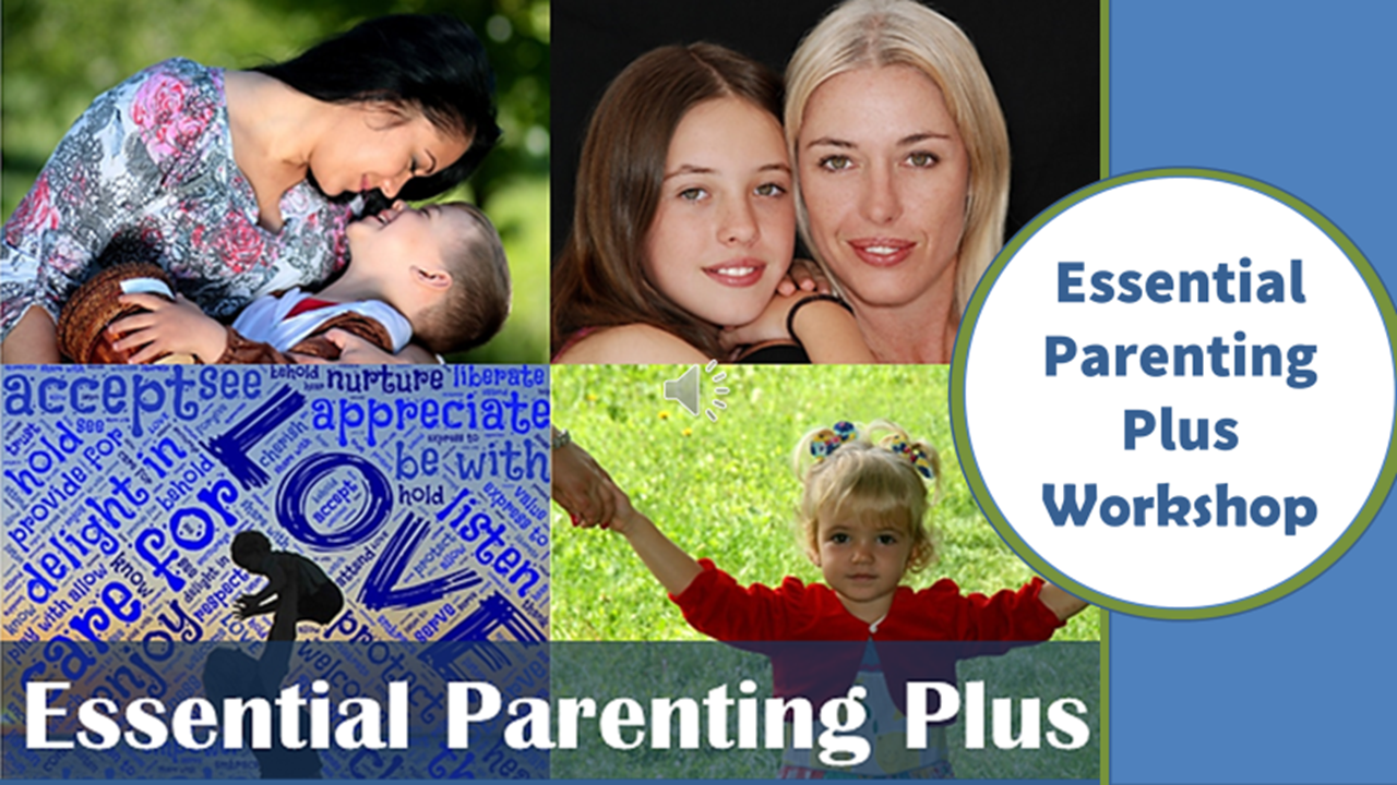 Essential Parenting Plus Online ~ the Ultimate in Positive Parenting